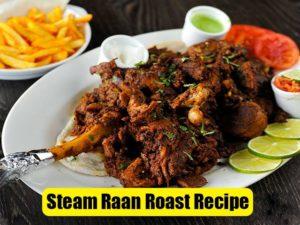 Steam Raan Roast Recipe